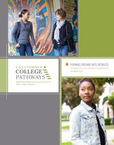 turning-dreams-into-degrees-past-present-and-future-of-california-college-pathways-1